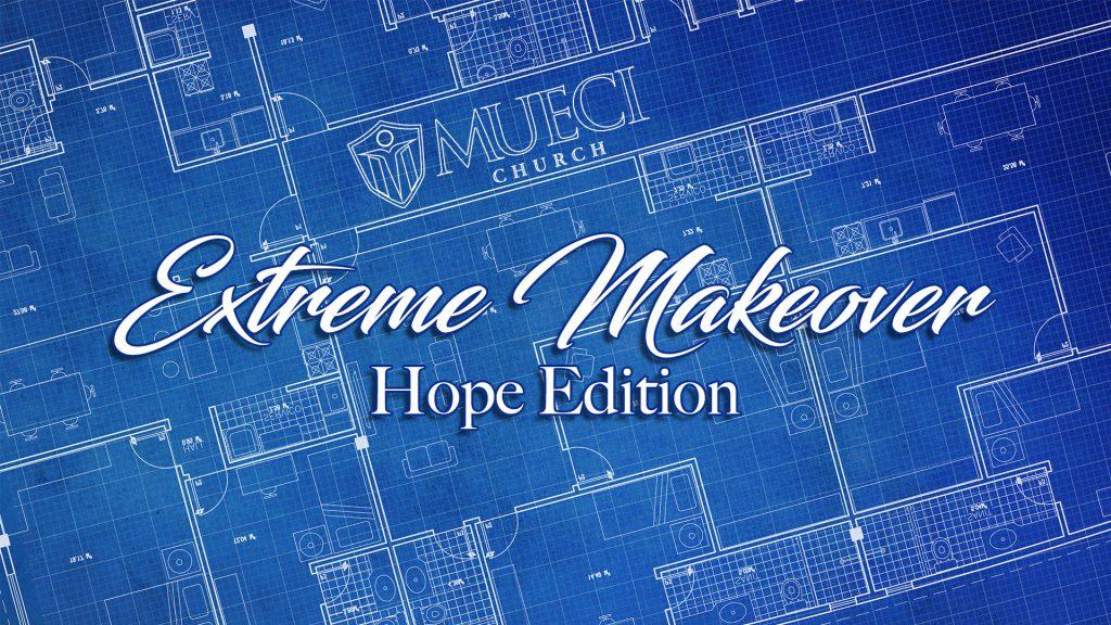 Extreme Makeover Sermon Esteban Nunez